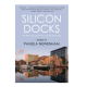 Silicon Docks, The Rise of Dublin as a Global Tech Hub