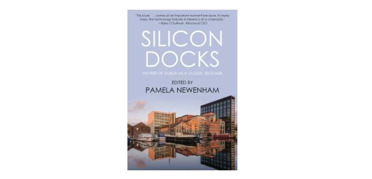 Silicon Docks, The Rise of Dublin as a Global Tech Hub